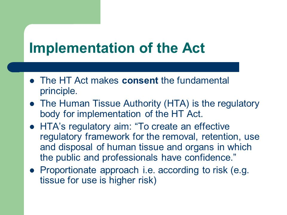 Implementation of the Act