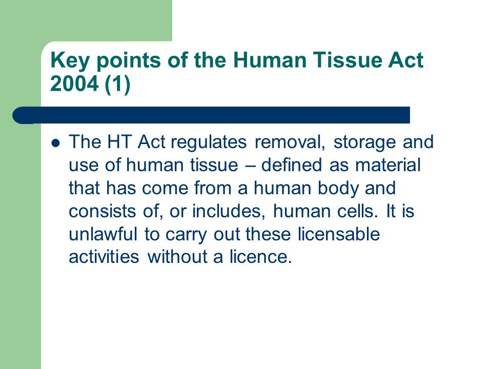 Key points of the Human Tissue Act 2004 (1)