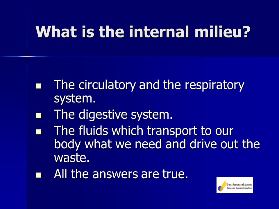 What is the internal milieu