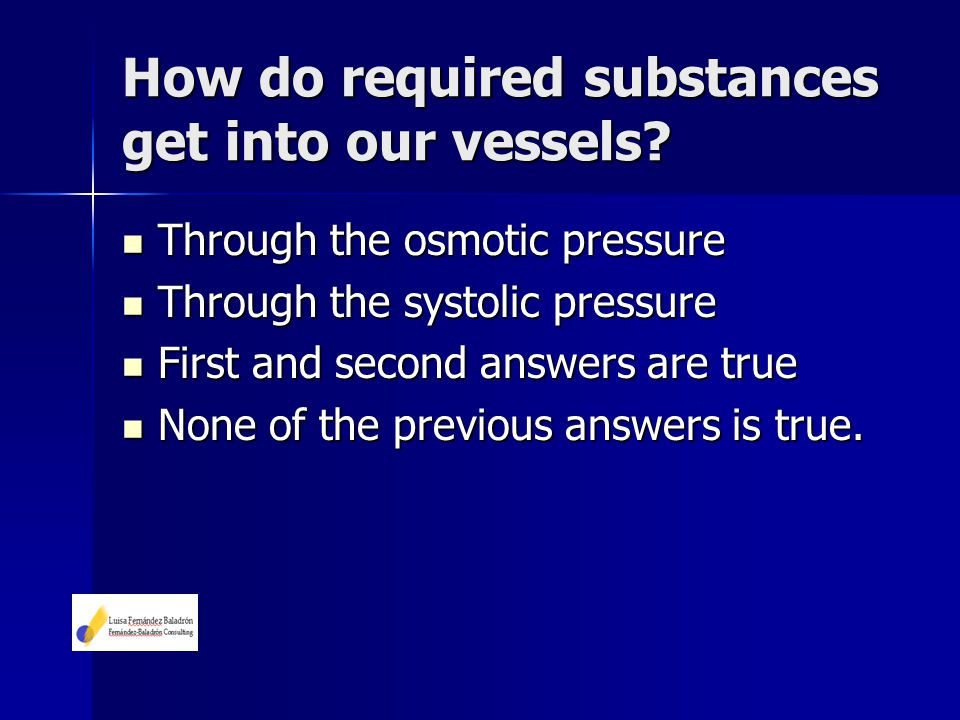 How do required substances get into our vessels