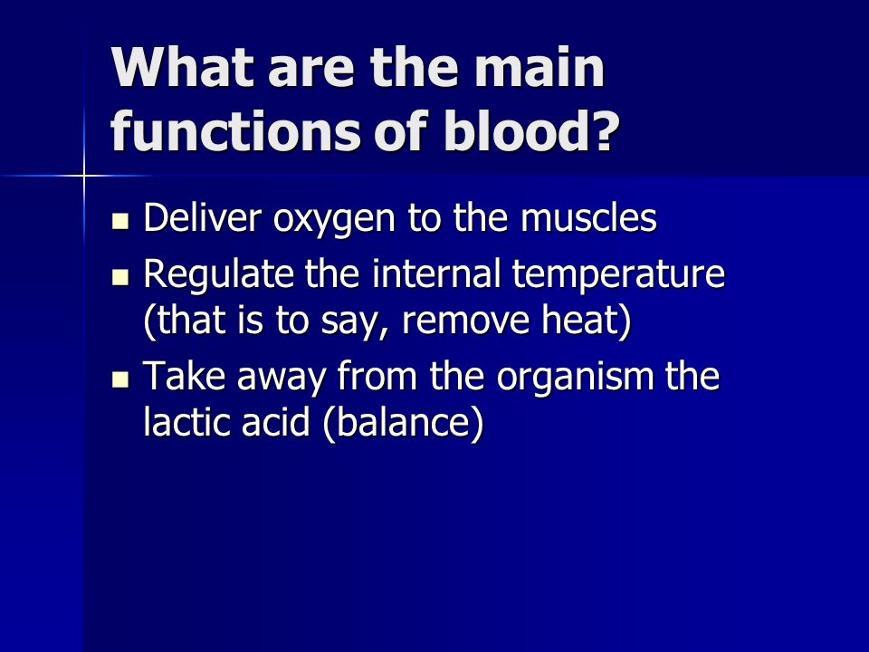 What are the main functions of blood