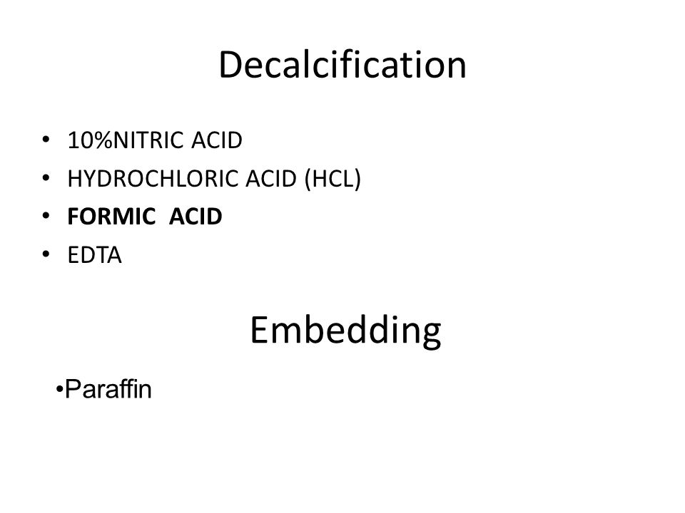 Decalcification Embedding 10%NITRIC ACID HYDROCHLORIC ACID (HCL)