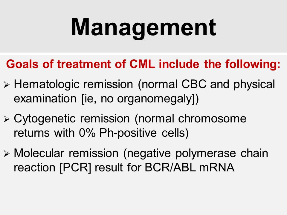 Goals of treatment of CML include the following:
