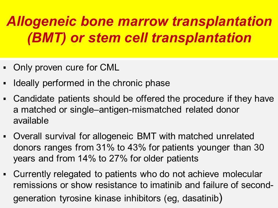 Allogeneic bone marrow transplantation (BMT) or stem cell transplantation