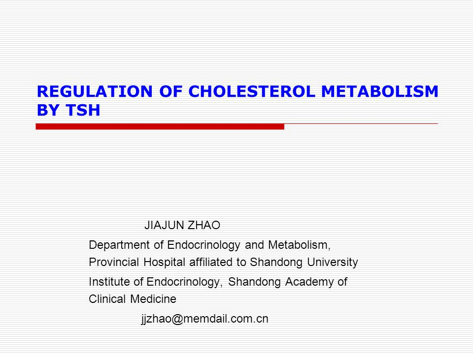 REGULATION OF CHOLESTEROL METABOLISM BY TSH