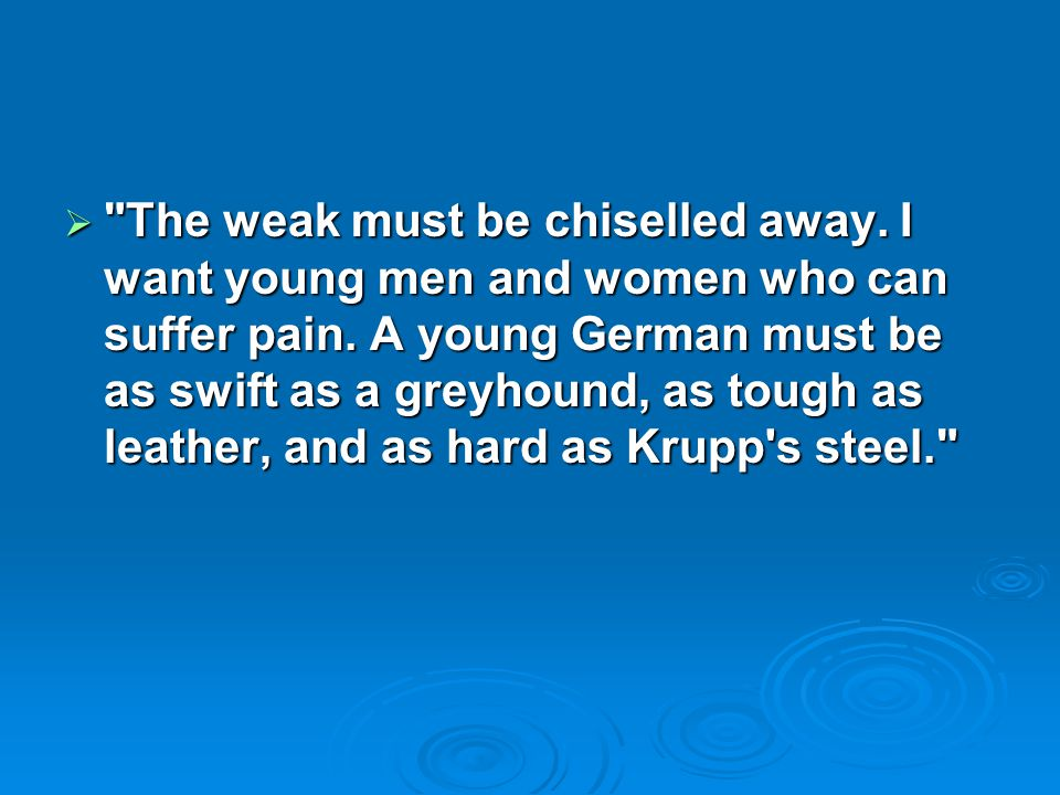 The weak must be chiselled away