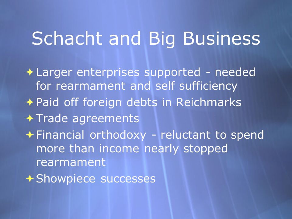 Schacht and Big Business