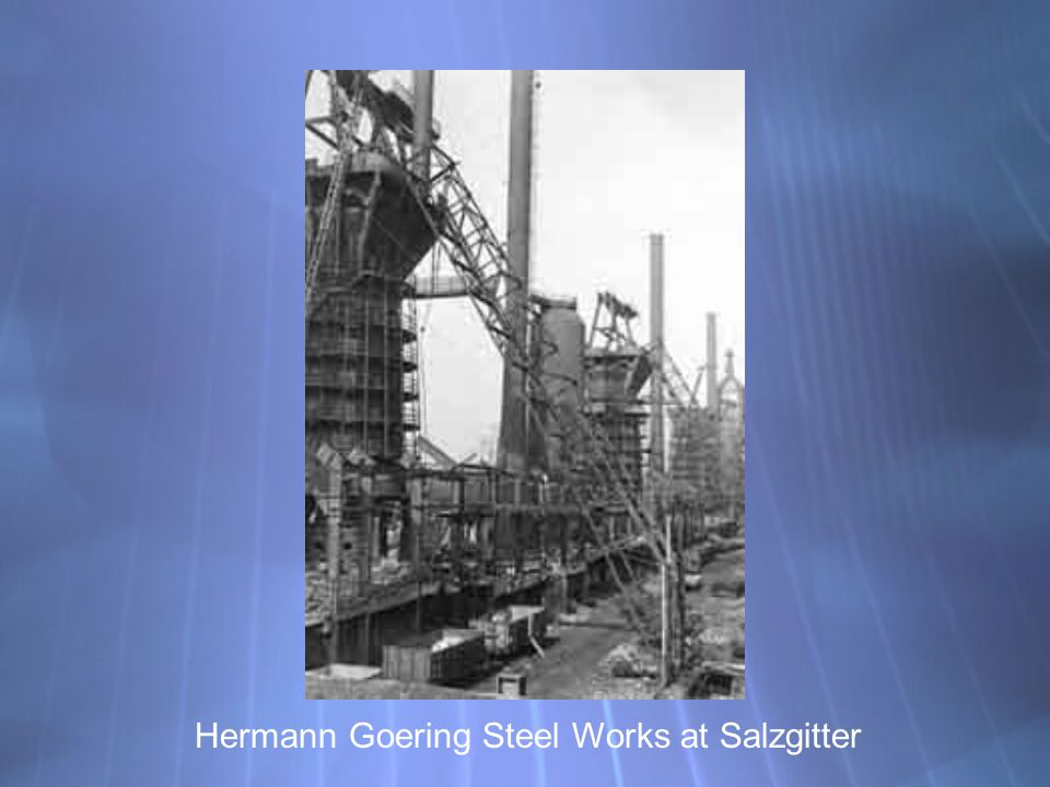 Hermann Goering Steel Works at Salzgitter