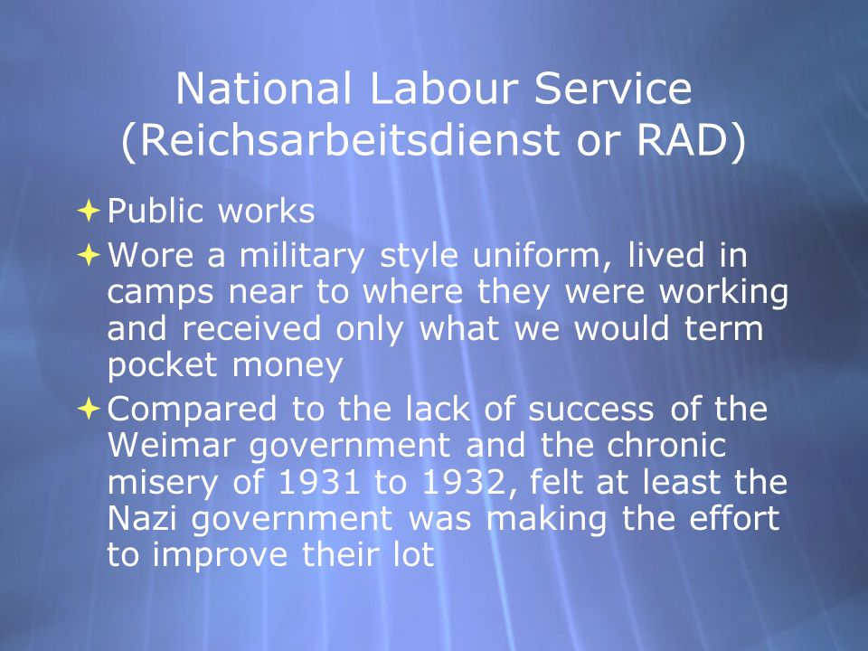 National Labour Service (Reichsarbeitsdienst or RAD)