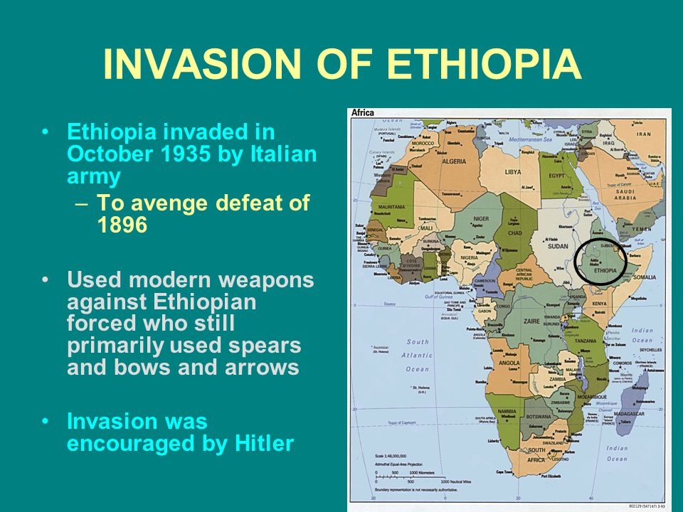 INVASION OF ETHIOPIA Ethiopia invaded in October 1935 by Italian army