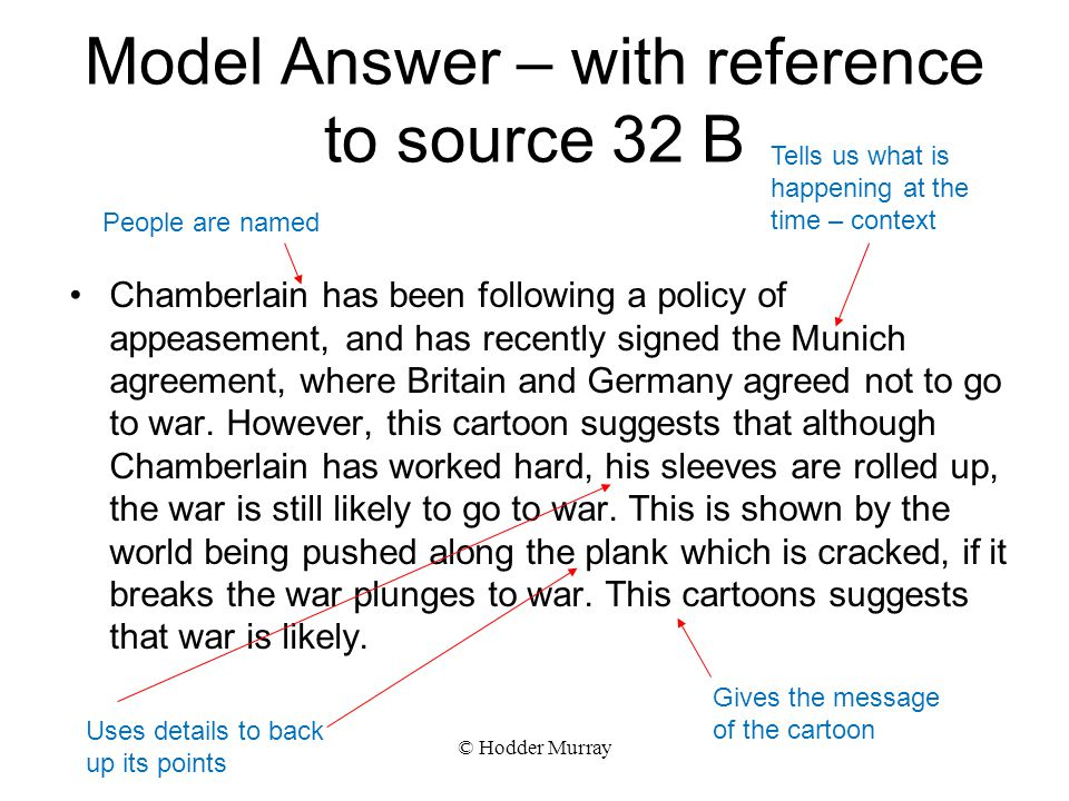 Model Answer – with reference to source 32 B