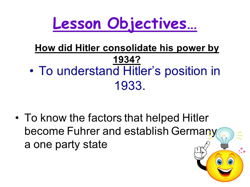 How did Hitler consolidate his power by 1934