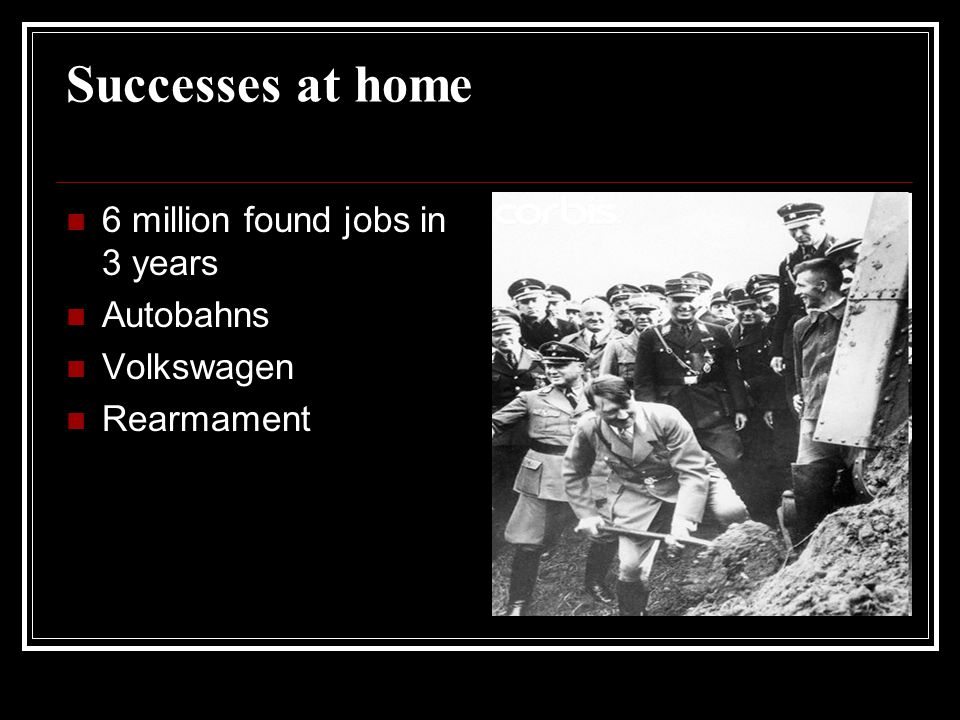 Successes at home 6 million found jobs in 3 years Autobahns Volkswagen
