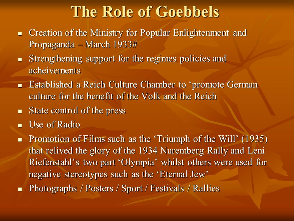 The Role of Goebbels Creation of the Ministry for Popular Enlightenment and Propaganda – March 1933#