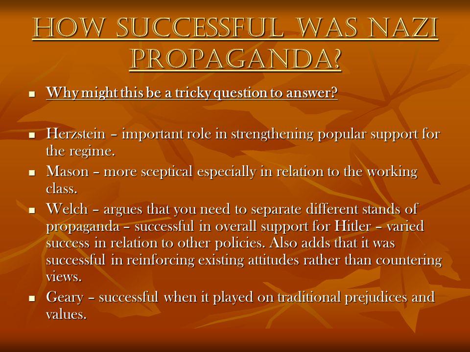 How successful was Nazi propaganda