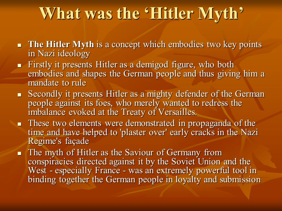 What was the 'Hitler Myth'