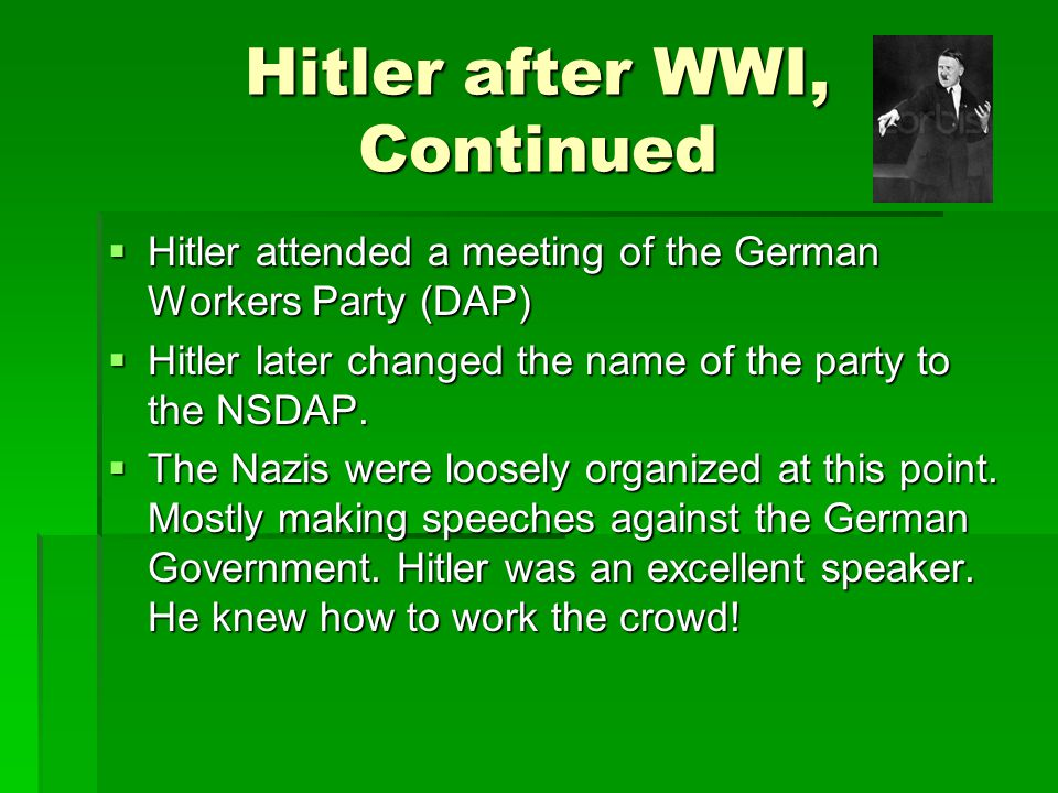 Hitler after WWI, Continued