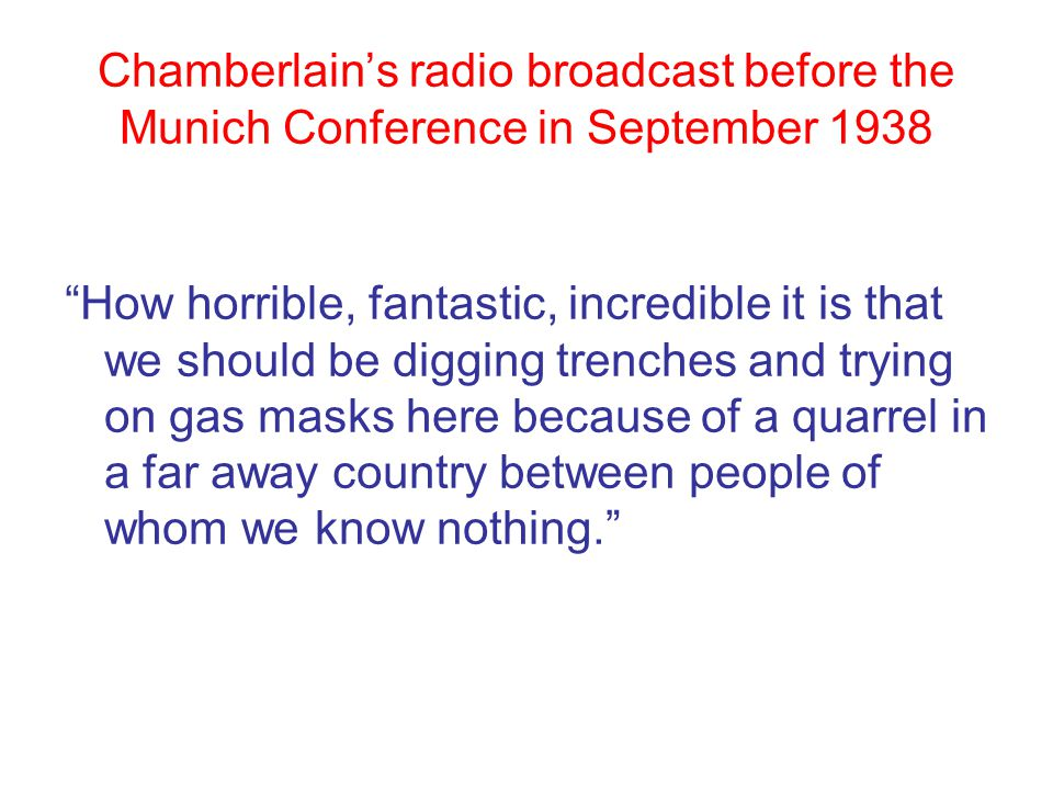 Chamberlain's radio broadcast before the Munich Conference in September 1938