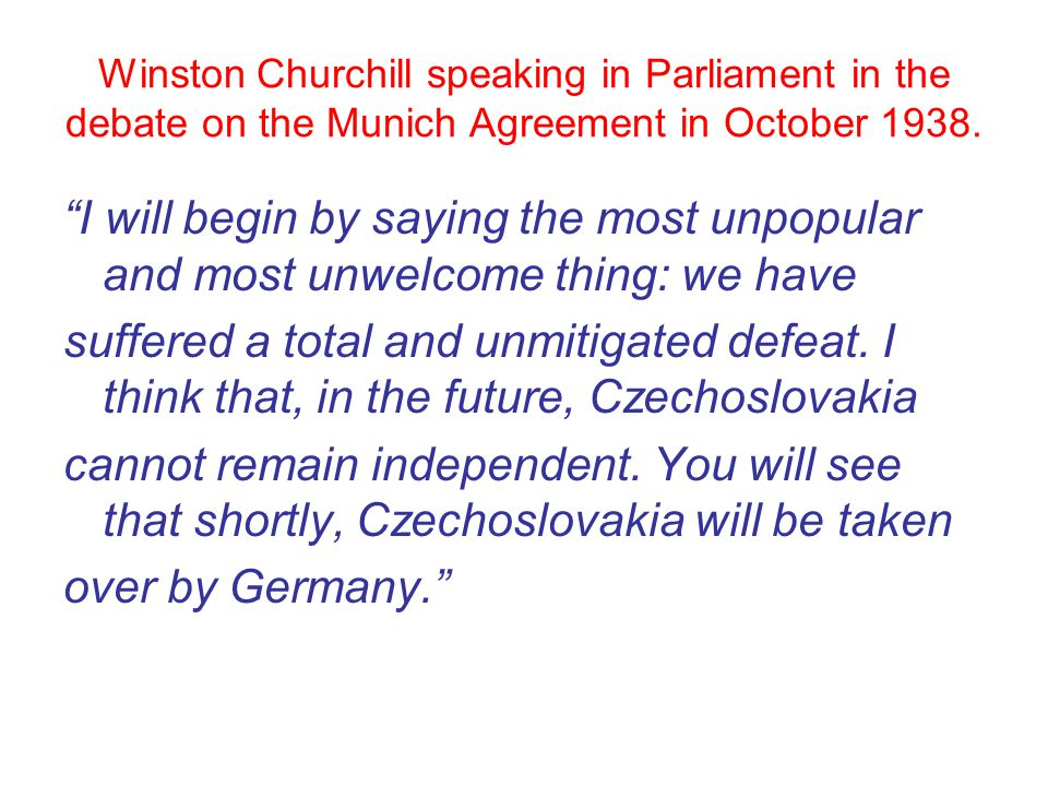 Winston Churchill speaking in Parliament in the debate on the Munich Agreement in October 1938.
