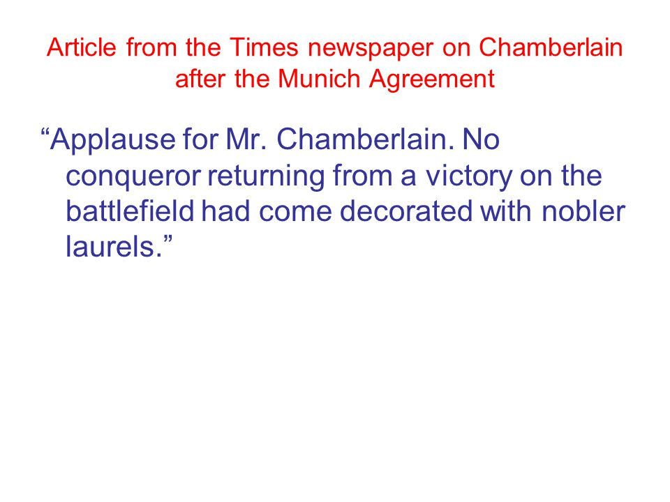 Article from the Times newspaper on Chamberlain after the Munich Agreement