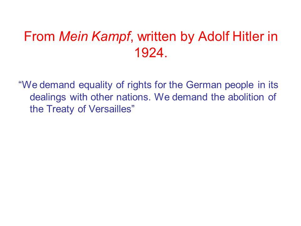 From Mein Kampf, written by Adolf Hitler in 1924.