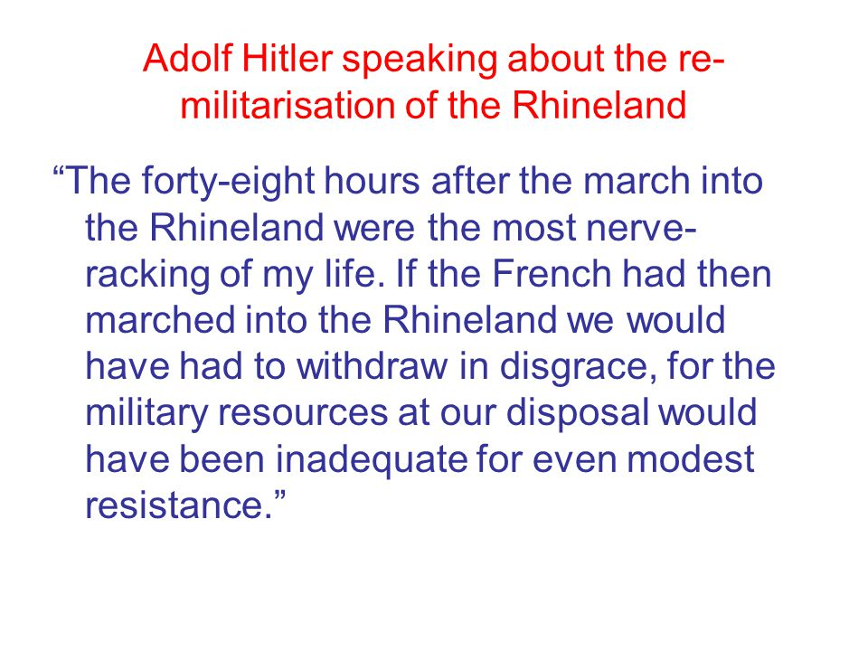Adolf Hitler speaking about the re-militarisation of the Rhineland