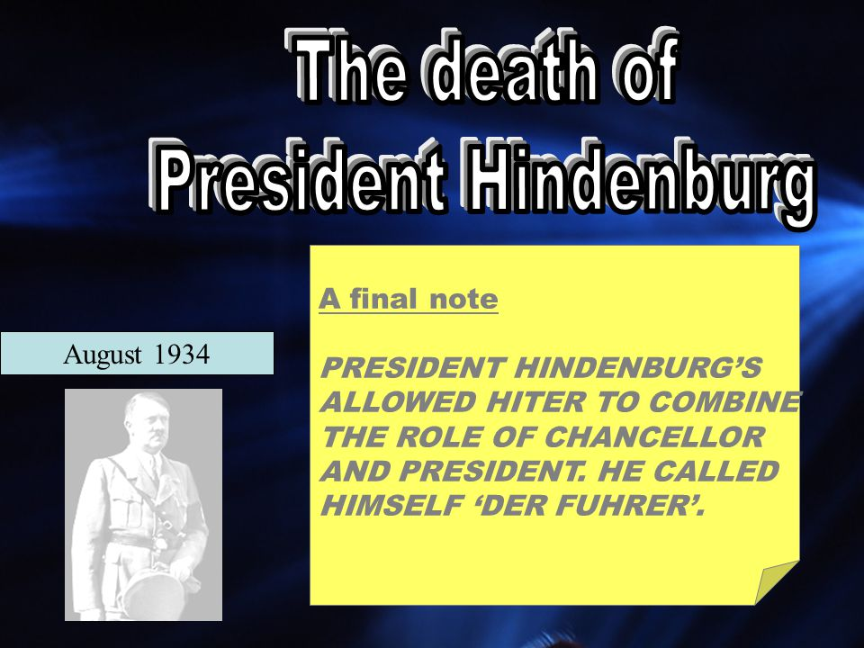 The death of President Hindenburg A final note PRESIDENT HINDENBURG'S