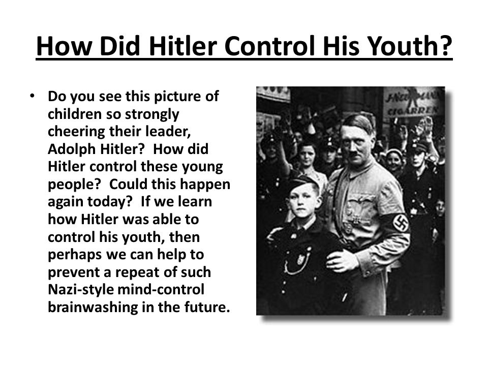 How Did Hitler Control His Youth