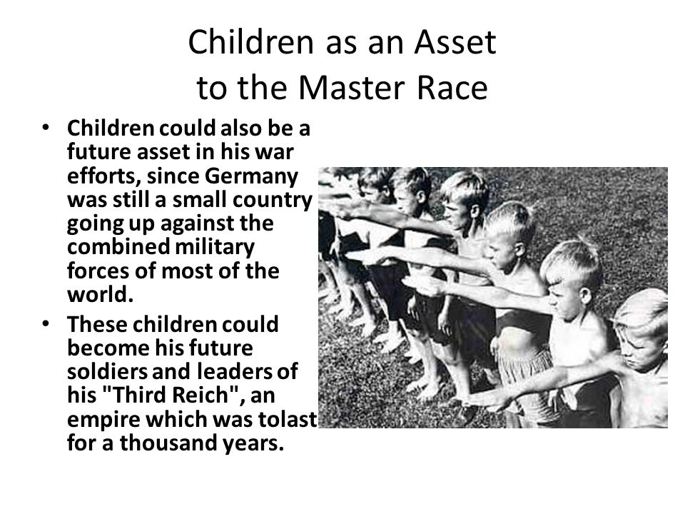 Children as an Asset to the Master Race