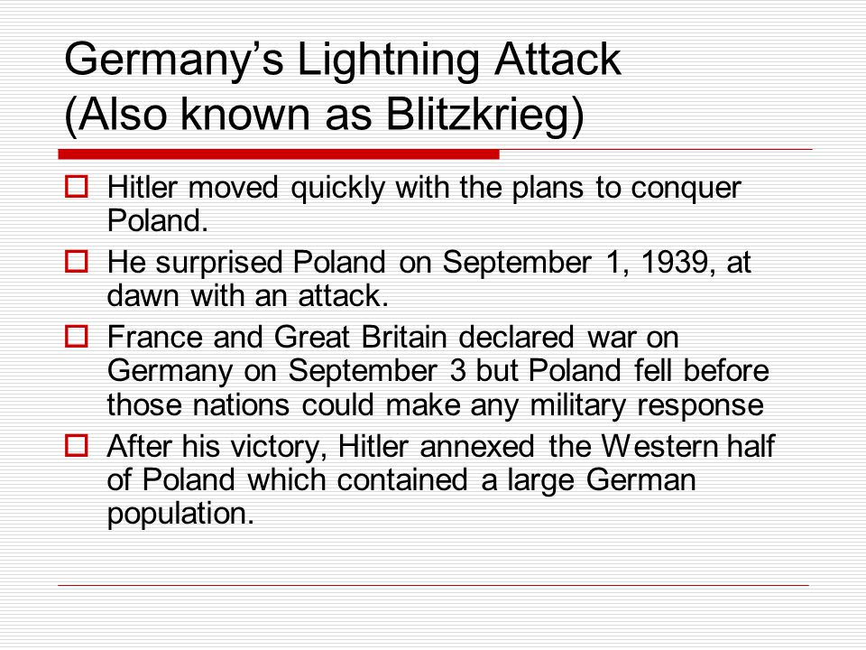 Germany's Lightning Attack (Also known as Blitzkrieg)