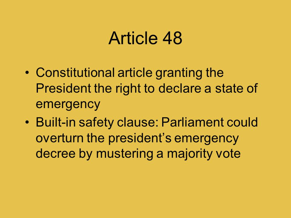 Article 48 Constitutional article granting the President the right to declare a state of emergency.