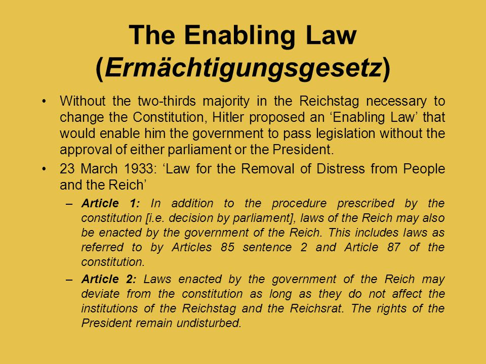 The Enabling Law (Ermächtigungsgesetz)