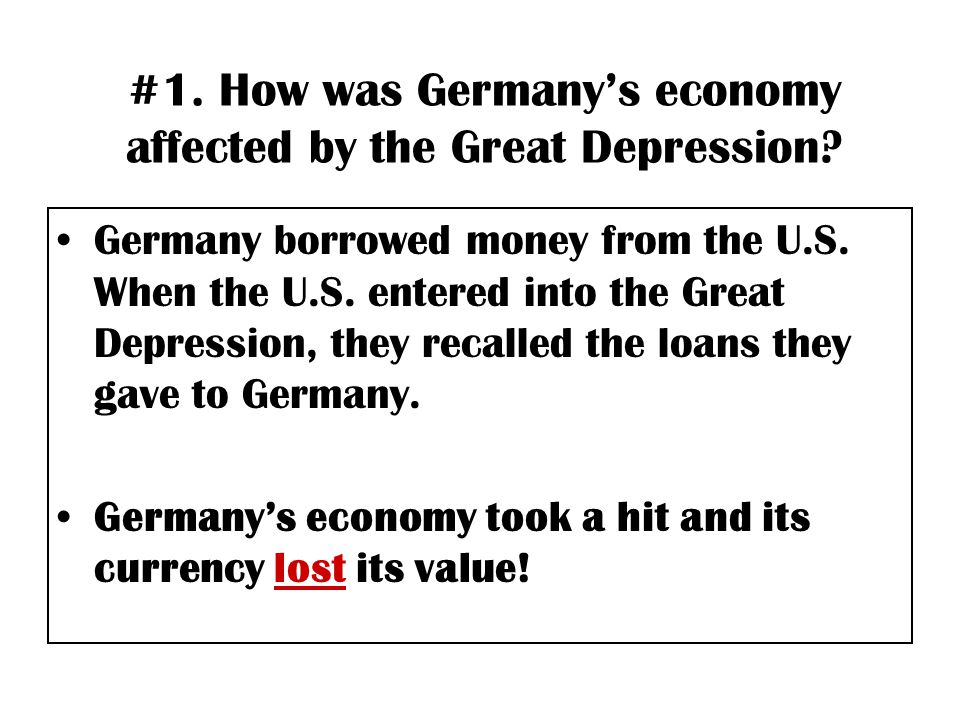 #1. How was Germany's economy affected by the Great Depression