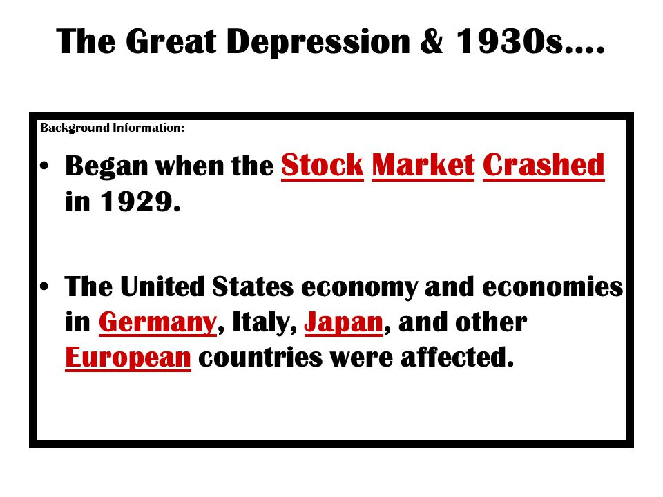The Great Depression & 1930s….