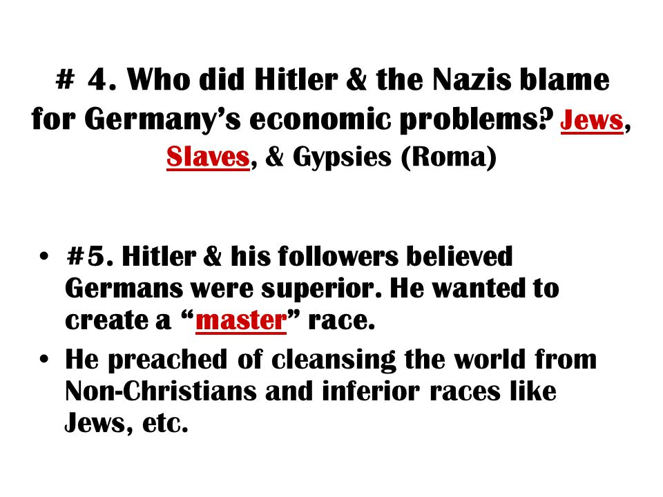 # 4. Who did Hitler & the Nazis blame for Germany's economic problems