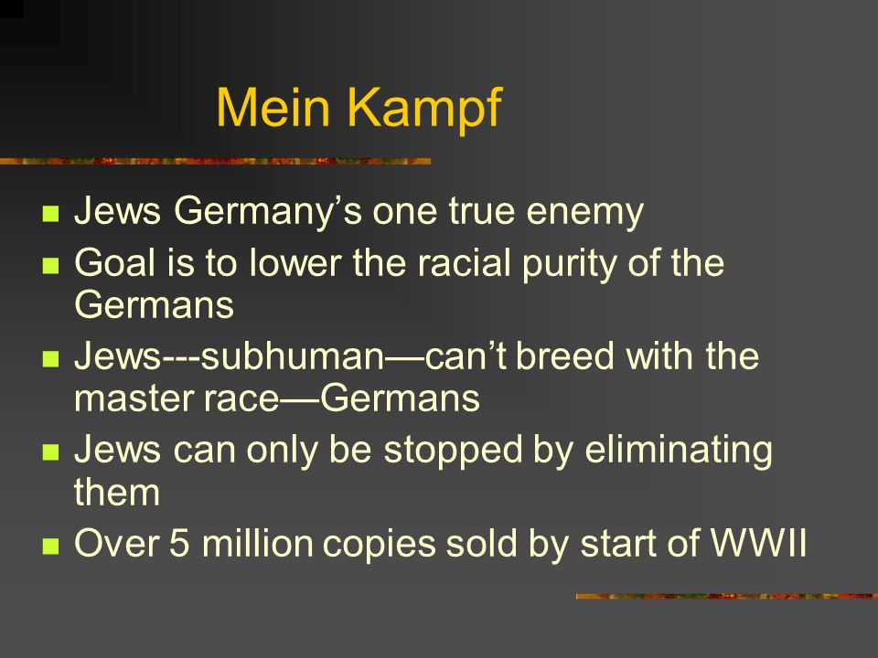 Mein Kampf Jews Germany's one true enemy
