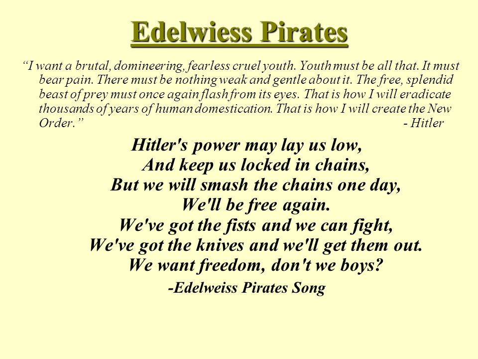 -Edelweiss Pirates Song
