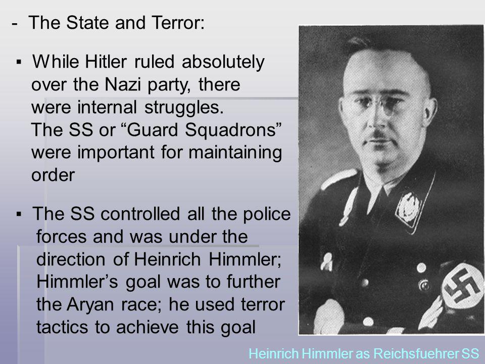 Heinrich Himmler as Reichsfuehrer SS