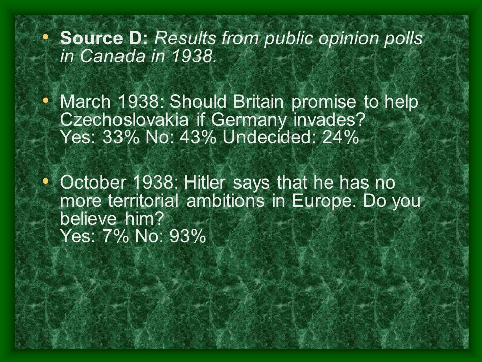 Source D: Results from public opinion polls in Canada in 1938.