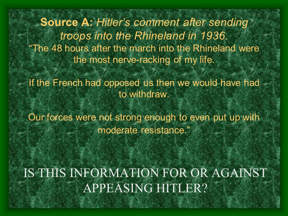 IS THIS INFORMATION FOR OR AGAINST APPEASING HITLER