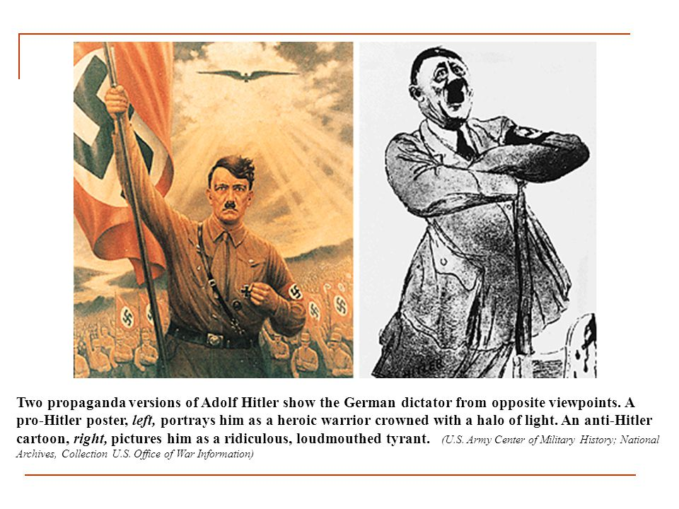 Two propaganda versions of Adolf Hitler show the German dictator from opposite viewpoints.
