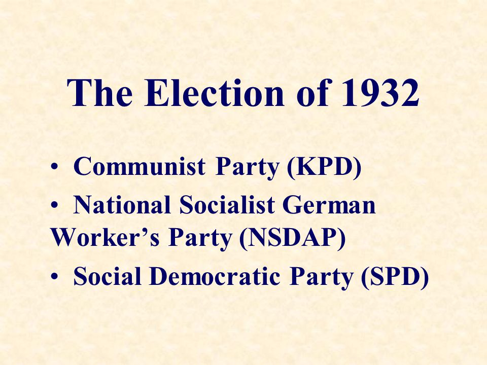 The Election of 1932 Communist Party (KPD)