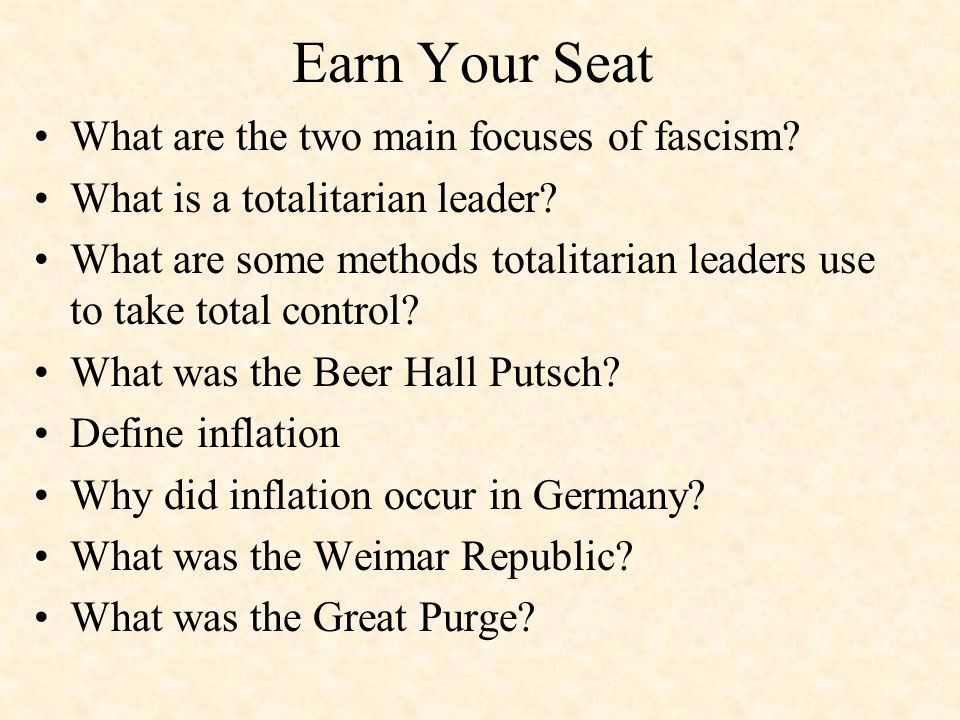 Earn Your Seat What are the two main focuses of fascism