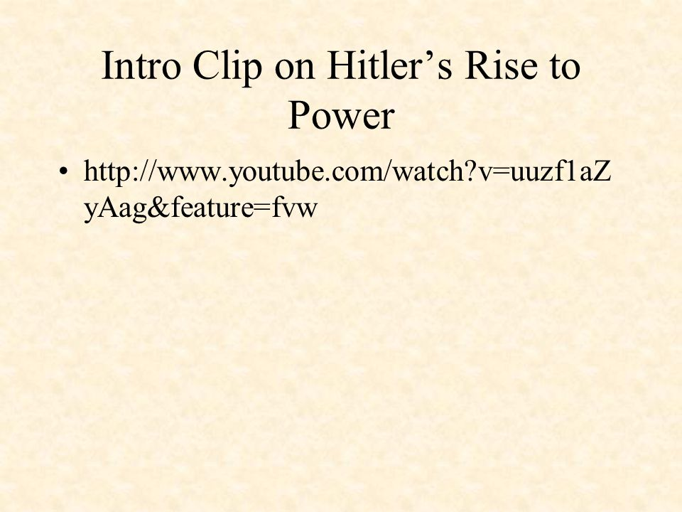 Intro Clip on Hitler's Rise to Power