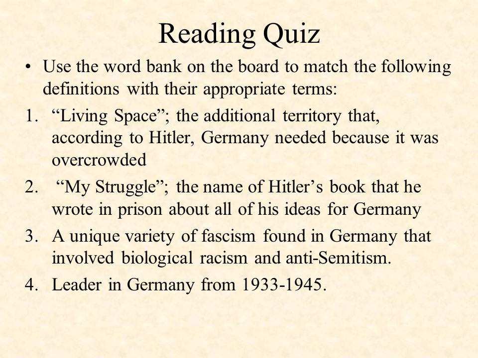 Reading Quiz Use the word bank on the board to match the following definitions with their appropriate terms: