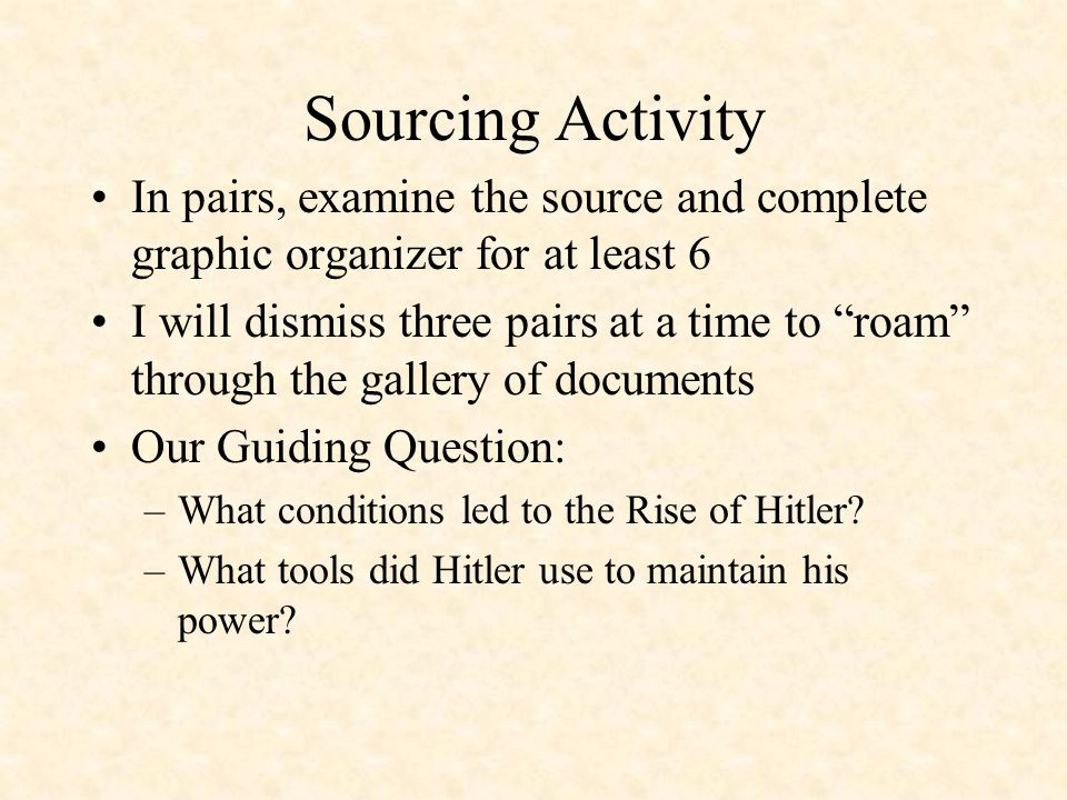 Sourcing Activity In pairs, examine the source and complete graphic organizer for at least 6.