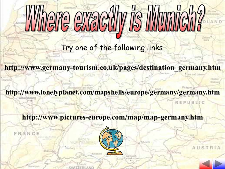 Where exactly is Munich