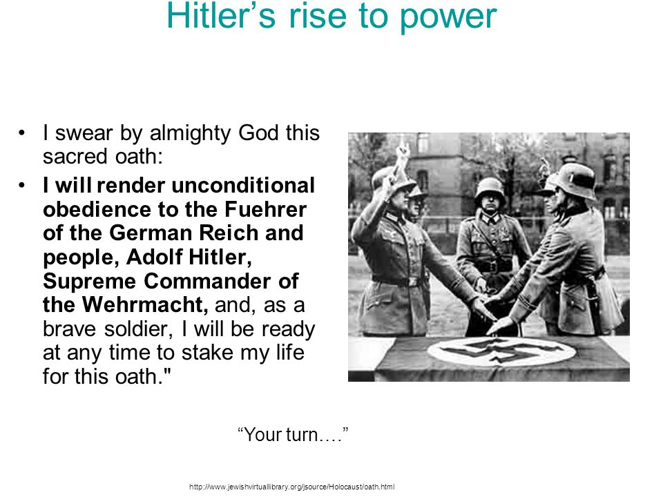 Hitler's rise to power I swear by almighty God this sacred oath: