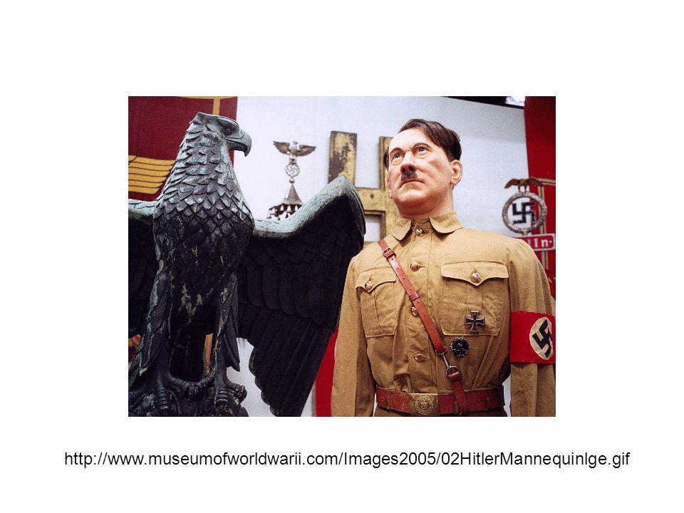 http://www. museumofworldwarii. com/Images2005/02HitlerMannequinlge