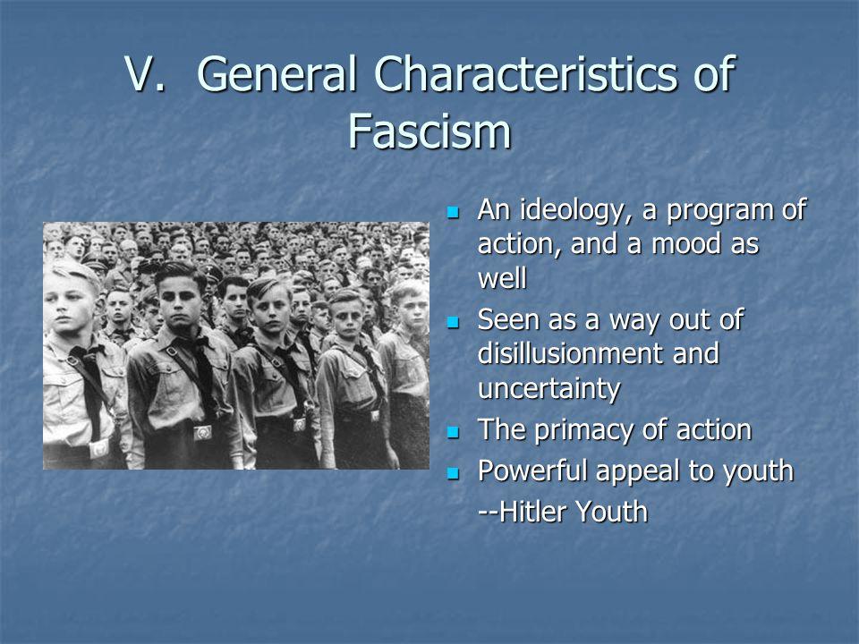 V. General Characteristics of Fascism